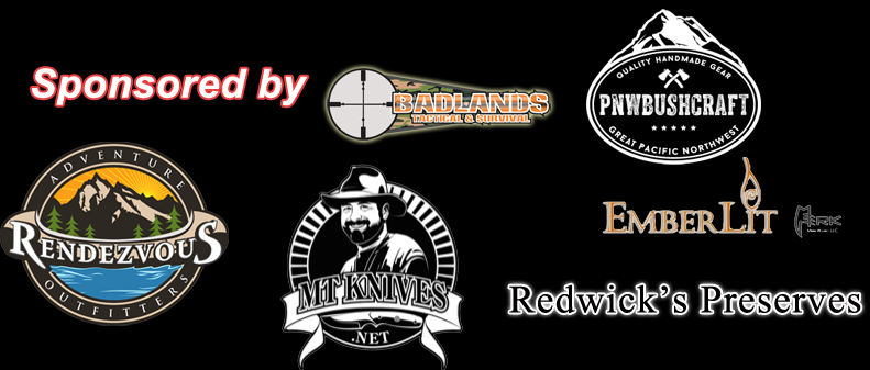 Badlands Tactical & Survival, Rendezvous Adventure Outfitters, PNW Bushcraft, Redwick's Preserves, MT Knives, Emberlit